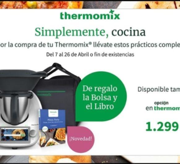 GRAN OPORTUNIDAD Thermomix® ABRIL: TM6 + BOLSA DE TRANSPORTE + LIBRO PIZZA PARTY